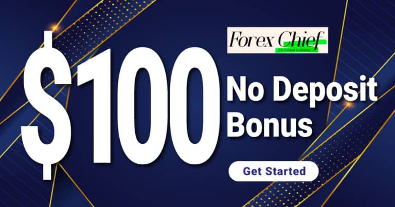 Free $ 100 bonus offered by ForexChief